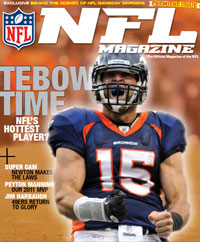 Tim Tebow's impact on the Denver Broncos will be featured as the cover story of NFL Magazine's inaugural edition, on newsstands Dec. 13. <a href=http://www.thenflmagazine.com/>Subscribe now!</a>