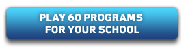 Play 60 programs for your school