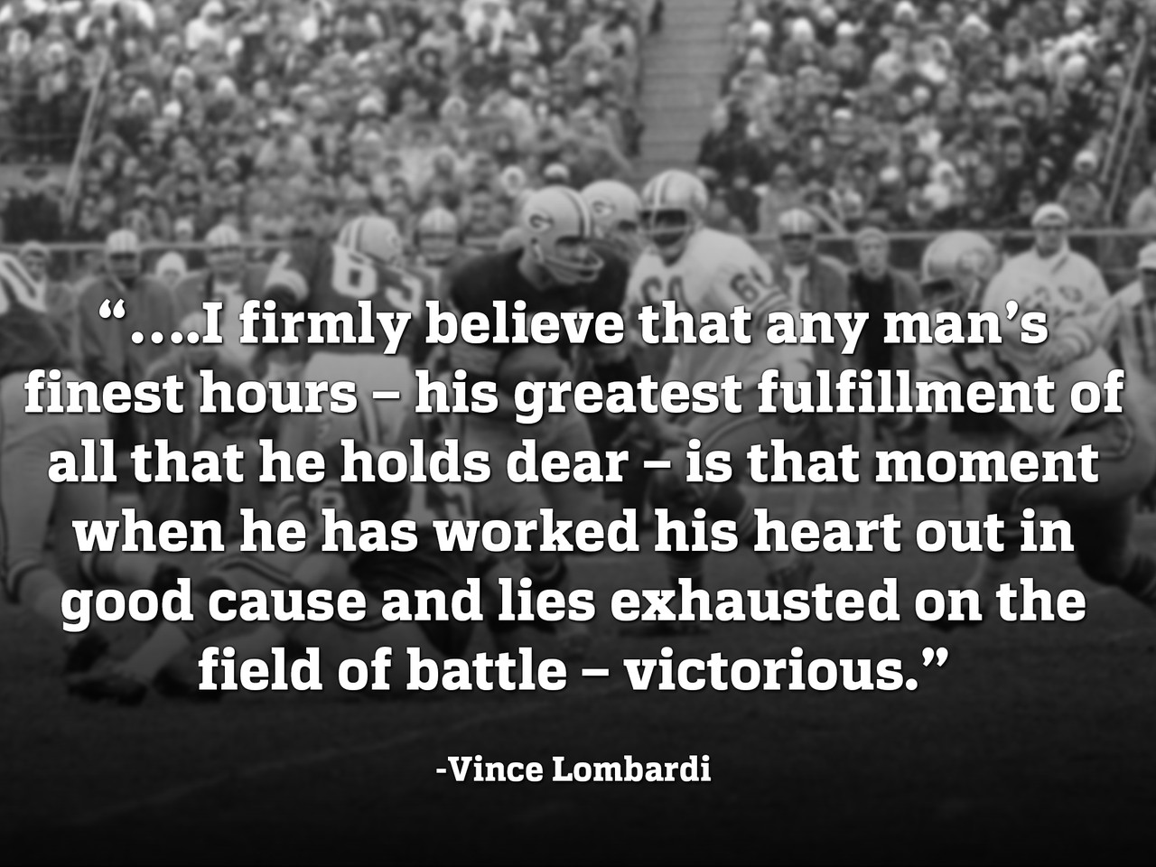 Lombardi Quotes | Featured Galleries And Photo Essays Of The Nfl Nfl Com