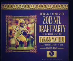 Ex-LSU cornerback Tyrann Mathieu recently tweeted out an advertisement for a 2013 NFL Draft party Thursday night.