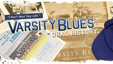 Oral History: Varsity Blues