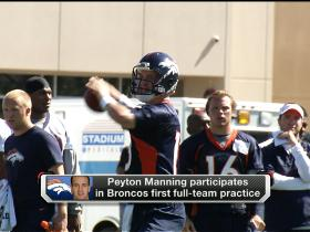 Video - Hype surrounding Peyton Manning's first practice