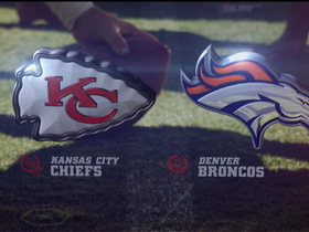 Video - Kansas City Chiefs vs. Denver Broncos highlights