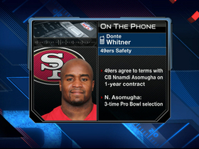 Video - 49ers safety Donte Whitner happy to have Nnamdi Asomugha