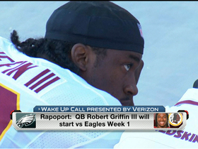 Video - Rapoport: Washington Redskins QB Robert Griffin III starting in Week 1 a 'foregone conclusion'