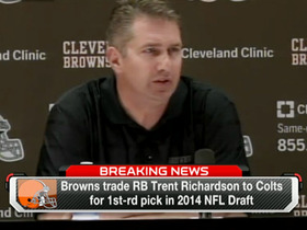 Video - Browns explain trading Richardson
