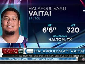 Watch: Eagles pick Halapoulivaati Vaitai No. 164