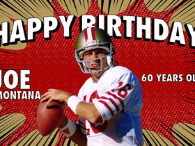 Watch: Happy 60th Birthday Joe Montana