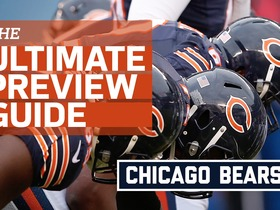 Watch: The Ultimate Preview Guide: Chicago Bears