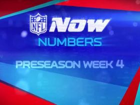 Watch: NOW Numbers: Preseason Week 4 Preview