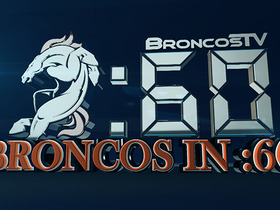 Watch: Broncos in 60: September 26th