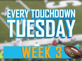 Watch: Every Touchdown Tuesday: Week 3