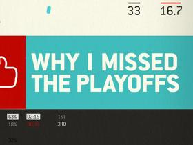 Watch: Why I Missed the Playoffs: Week 14