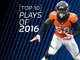 Watch: Von Miller: Top 10 Plays of 2016