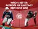 Watch: Who has the better Defensive Line: Patriots or Falcons?