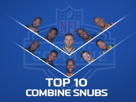 Watch: Top 10 Combine Snubs