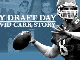 Watch: My Draft Day : David Carr Story