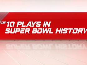 Watch: Top 10 plays in Super Bowl history
