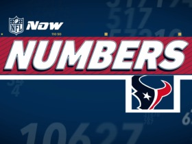 Watch: NFL NOW Numbers: Texans Edition