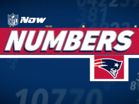 Watch: NFL NOW Numbers: Patriots Edition