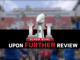 Watch: Upon Further Review: Super Bowl LI