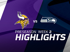 Watch: Vikings vs. Seahawks highlights | Preseason 2