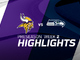 Watch: Vikings vs. Seahawks highlights | Preseason Week 2