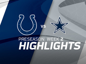 Watch: Colts vs. Cowboys highlights | Preseason Week 2