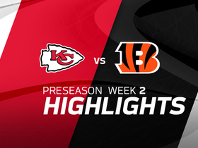 Watch: Chiefs vs. Bengals highlights | Preseason Week 2