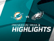 Watch: Dolphins vs. Eagles highlights | Preseason Week 3