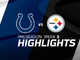Watch: Colts vs. Steelers highlights | Preseason Week 3