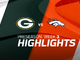 Watch: Packers vs. Broncos highlights | Preseason Week 3