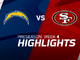 Watch: Chargers vs. 49ers highlights | Preseason Week 4