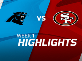 Panthers vs. 49ers highlights | Week 1