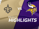 Watch: Saints vs. Vikings highlights | Week 1