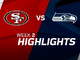 Watch: 49ers vs. Seahawks highlights | Week 2