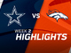 Watch: Cowboys vs. Broncos highlights | Week 2