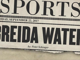 Tomorrow's headlines today: 'Breida Water'
