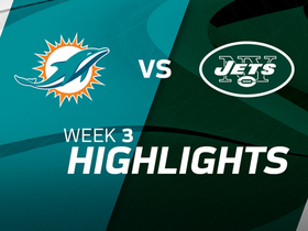 Watch: Dolphins vs. Jets highlights | Week 3