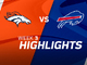Watch: Broncos vs. Bills highlights | Week 3