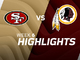 Watch: 49ers vs. Redskins highlights | Week 6