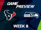 Watch: Texans vs. Seahawks Week 8 game preview