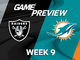 Watch: Raiders vs. Dolphins Week 9 game preview