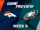 Watch: Broncos vs. Eagles Week 9 game preview