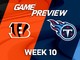 Watch: Bengals vs. Titans Week 10 game preview
