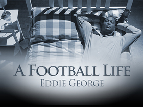 Watch: 'A Football Life': Eddie George on the struggles with retirement