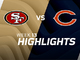 Watch: 49ers vs. Bears highlights | Week 13