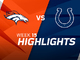 Watch: Broncos vs. Colts highlights | Week 15
