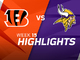 Watch: Bengals vs. Vikings highlights | Week 15