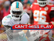 Watch: Can't-Miss Play: Jakeem Grant bulldozes Chiefs on 65-yard TD